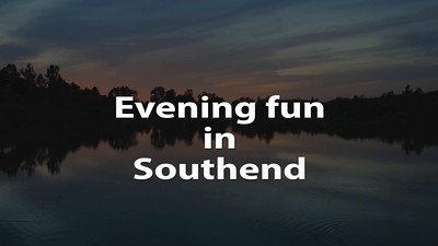 Evening fun in Southend.m2t